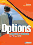 Revised Options FCE / ECCE Listening & Speaking