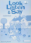 Look, Listen and Say Activity Book