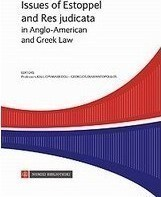 Issues of Estoppel and Res Judicata in Anglo-American and Greek Law