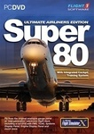 Super 80 Ultimate Airliner Edition PC