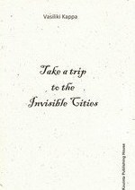 Take a Trip to the Invisible Cities
