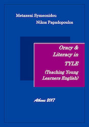 Oracy & Literacy in TYLE (Teaching Young Learners)