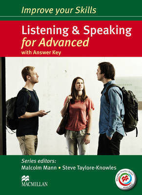 IMPROVE YOUR SKILLS FOR Student 's Book WITH KEY ADVANCED LISTENING & SPEAKING (+ MPO PACK)