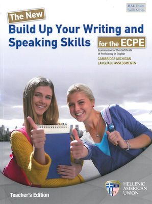 BUILD UP YOUR WRITING AND SPEAKING SKILLS ECPE Teacher 's book