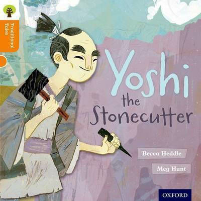 OXFORD READING TREE YOSHI THE STONECUTTER (STAGE 6) PB