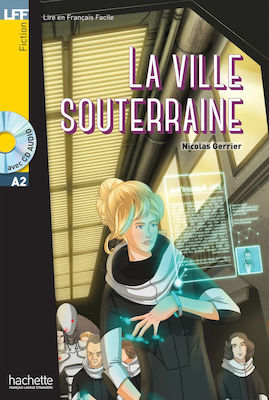 LFF : LA VILLE SOUTERRAINE A2 (+ CD AUDIO MP3)