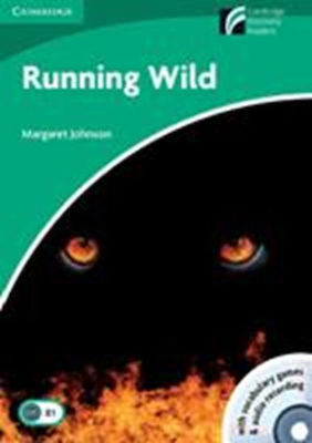 Cambridge Discovery Readers 3: RUNNING WILD PACK (+ CD-ROM + CD)