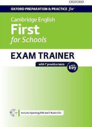 OXFORD PREPARATION & PRACTICE FOR CAMBRIDGE ENGLISH FIRST FOR SCHOOLS EXAM TRAINER STUDENT'S BOOK WITH KEY (+ AUDIO + DVD ROM)